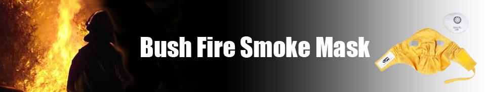Bush Fire Fighting - Clothing -Smoke Mask